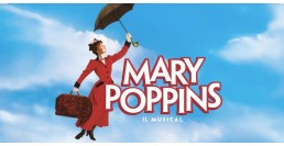 8 MARZO 2020 / MARY POPPINS - Musical
