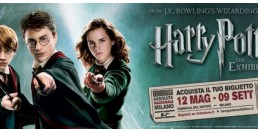 31 MAGGIO 2018 / HARRY POTTER - THE EXHIBITION (ULTIMI POSTI)